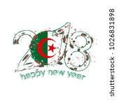 2018 happy new year algeria... | Shutterstock . vector #1026831898