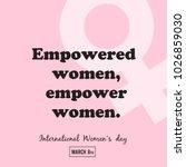 """empowered women  empower women""... | Shutterstock .eps vector #1026859030"