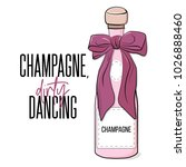 champagne and dirty dancing... | Shutterstock .eps vector #1026888460