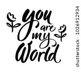 you are my world phrase.... | Shutterstock .eps vector #1026912934