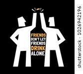 beer poster. friends beer...   Shutterstock .eps vector #1026942196