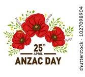 vector stock of anzac day | Shutterstock .eps vector #1027098904