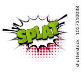 splat splash sound hand drawn... | Shutterstock .eps vector #1027310038
