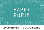 frame with purim holiday flat... | Shutterstock .eps vector #1027353559