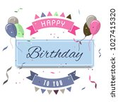 vector happy birthday greeting... | Shutterstock .eps vector #1027415320