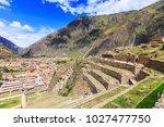 ollantaytambo  peru. inca... | Shutterstock . vector #1027477750