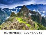 machu picchu  peru. unesco... | Shutterstock . vector #1027477753