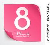 8 march international womens... | Shutterstock .eps vector #1027515349