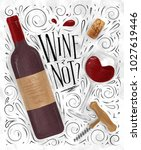 poster lettering wine not  with ... | Shutterstock .eps vector #1027619446