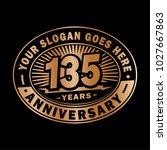 135 years anniversary....   Shutterstock .eps vector #1027667863