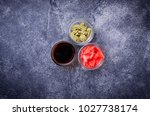 wasabi  ginger and soy sauce.... | Shutterstock . vector #1027738174