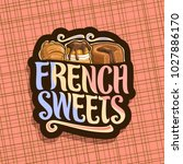 vector logo for french sweets ... | Shutterstock .eps vector #1027886170