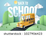 paper art of school bus running ... | Shutterstock .eps vector #1027906423