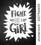 fight like a girl typographical ... | Shutterstock .eps vector #1027966654