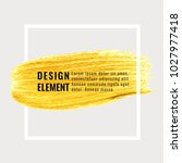 gold hand drawn paint brush... | Shutterstock .eps vector #1027977418