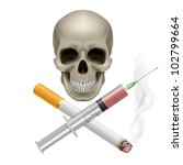 Realistic skull with a cigarette and syringe. Illustration on white background - stock vector