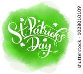happy saint patrick's day... | Shutterstock .eps vector #1028010109