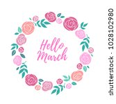 hello march inspirational... | Shutterstock .eps vector #1028102980