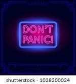 don't panic neon light sign.... | Shutterstock .eps vector #1028200024