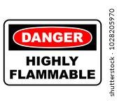 danger highly flammable sign.... | Shutterstock .eps vector #1028205970