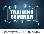 training seminar   text concept ... | Shutterstock . vector #1028263369