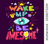 wake up and be awesome. good... | Shutterstock .eps vector #1028272234