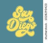 San Diego. Vector Handwritten...
