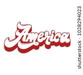 america. vector handwritten...   Shutterstock .eps vector #1028294023
