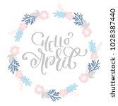 hand drawn lettering hello... | Shutterstock .eps vector #1028387440
