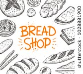 bakery shop card. lettering.... | Shutterstock .eps vector #1028881900