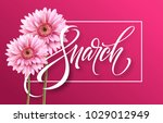 happy womens day on march 8....   Shutterstock .eps vector #1029012949