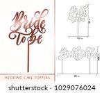 bride to be cake topper for... | Shutterstock .eps vector #1029076024