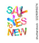 say yes to new. motivation... | Shutterstock .eps vector #1029095074