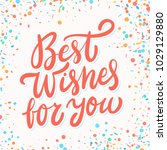 best wishes for you. greeting... | Shutterstock .eps vector #1029129880