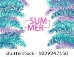 hello summer greeting. tropical ... | Shutterstock .eps vector #1029247150