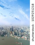 aerial view of shanghai city... | Shutterstock . vector #1029251218