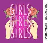 neon hand with roses. girls...   Shutterstock .eps vector #1029289189