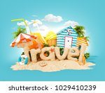 the word travel made of sand on ...   Shutterstock . vector #1029410239