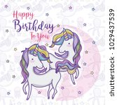 happy birthday card for girls | Shutterstock .eps vector #1029437539