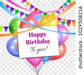 happy birthday design....   Shutterstock .eps vector #1029508216