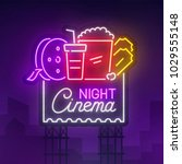 cinema night sign neon.... | Shutterstock .eps vector #1029555148