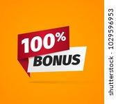 100 percent bonus web banner on ...   Shutterstock .eps vector #1029596953