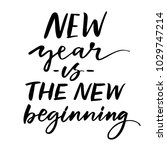 new year is the new beginning   ... | Shutterstock .eps vector #1029747214