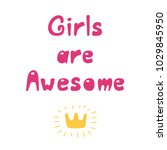 hand drawn quote girls are... | Shutterstock .eps vector #1029845950