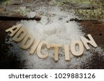 word addiction and sugar on... | Shutterstock . vector #1029883126