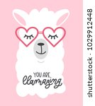 you are llamazing llama quote.... | Shutterstock .eps vector #1029912448