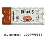 Stock vector vintage circus ticket illustration of a vintage and retro design circus ticket with big top 1029995956