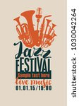 vector poster for a jazz... | Shutterstock .eps vector #1030042264