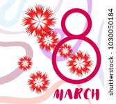 greeting card for march 8.... | Shutterstock .eps vector #1030050184