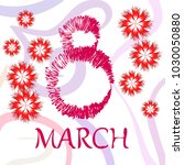 greeting card for march 8.... | Shutterstock .eps vector #1030050880
